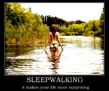 Sleepwalking Makes Your Life More Surprising