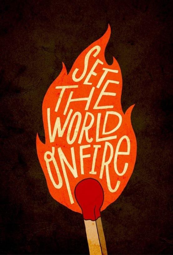 Mental Ideas: Set The World on Fire