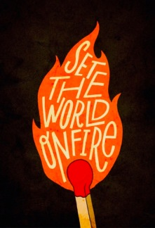 set-the-world-on-fire1